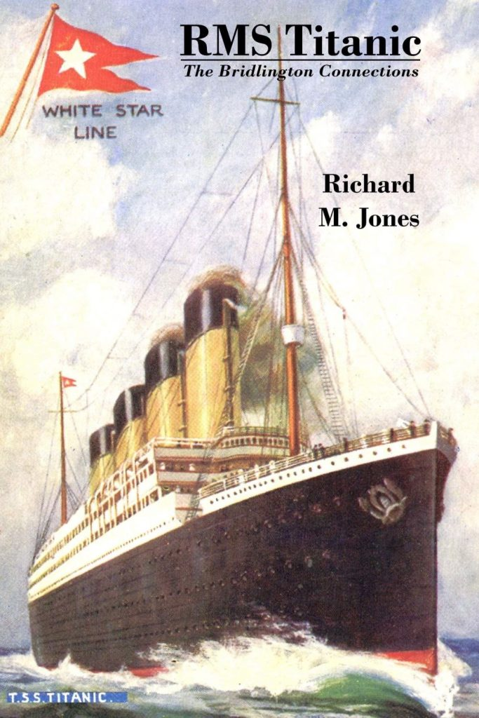 Book review: RMS Titanic: The Bridlington Connections by Richard M Jones