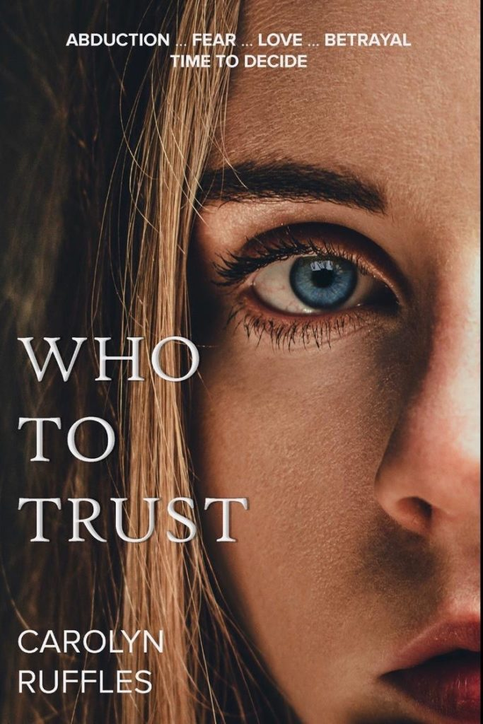 Book Review: Who To Trust by Carolyn Ruffles