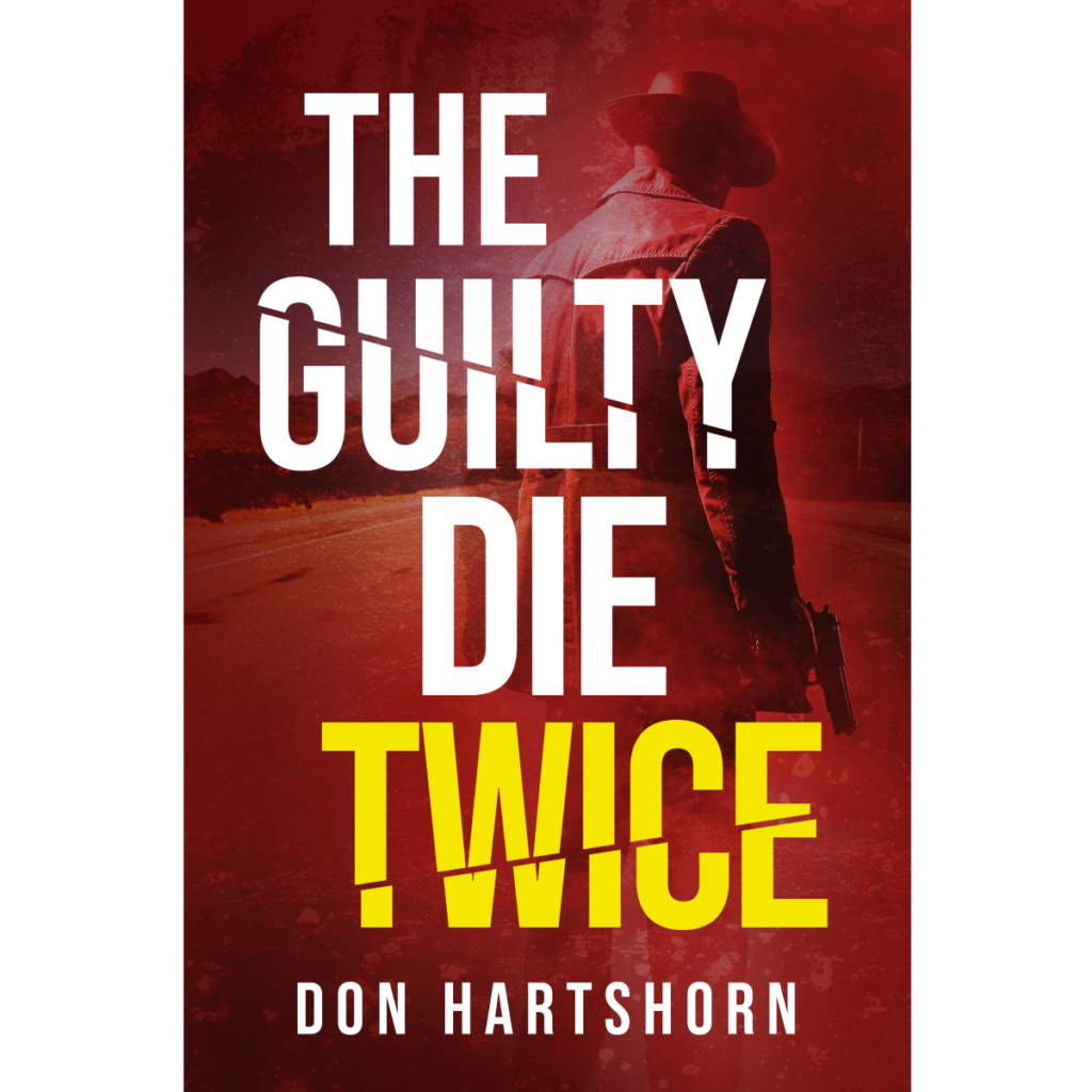 Book Review: The Guilty Die Twice by Don Hartshorn