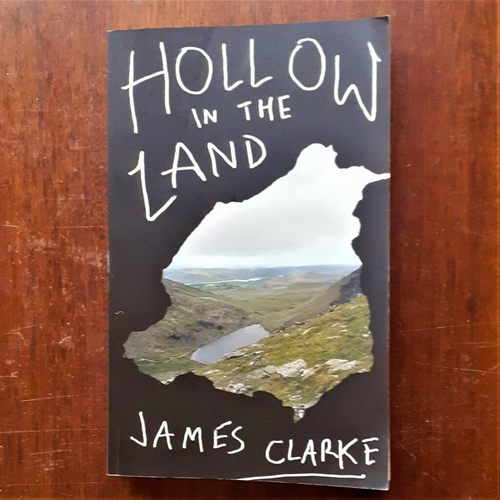 Book review: Hollow in the Land by James Clarke