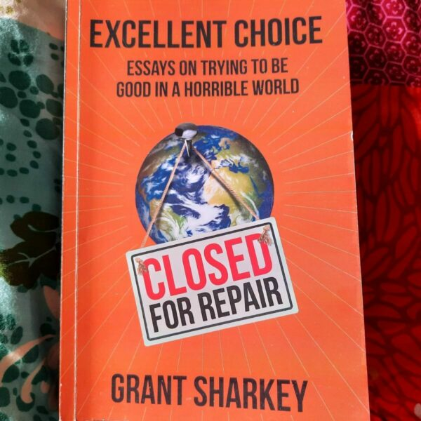 Book Review: Excellent Choice by Grant Sharkey